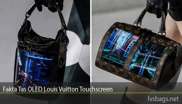 Fakta Tas OLED Louis Vuitton Touchscreen